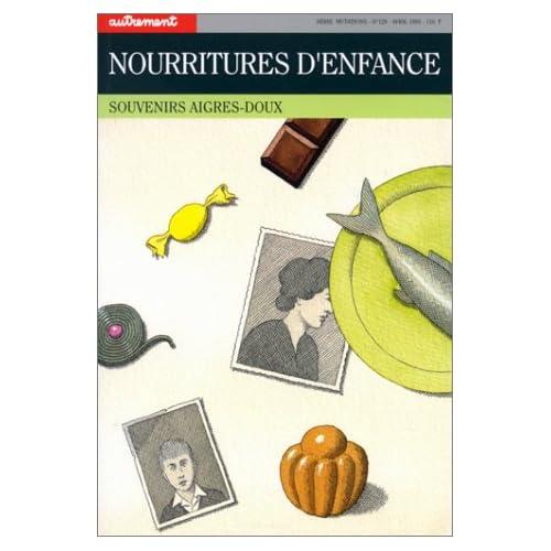 NOURRITURES D'ENFANCE. Souvenirs aigres-doux