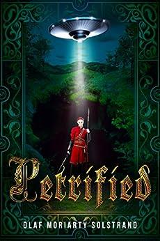 Petrified (English Edition) de [Solstrand, Olaf Moriarty]