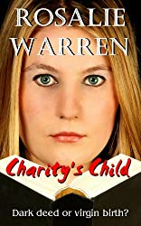 Charity's Child - Dark Deed or Virgin Birth?
