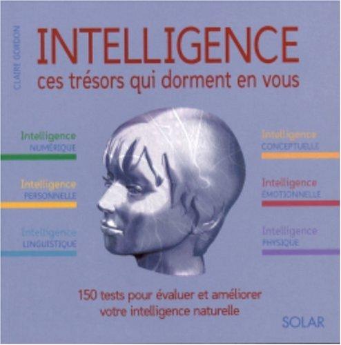 Intelligence : Ces trésors qui dorment en vous