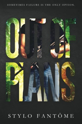 Out of Plans (The Mercenaries) (Volume 2) by Stylo Fantome (2015-11-23)