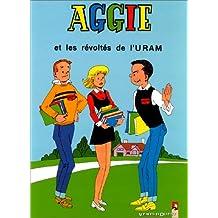 Aggie, Tome 5 : Aggie et les révoltés de l'URAM