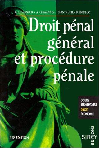 Droit général et procédure pénale par Pierre Levasseur
