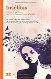 Insólitas: Relatos de autoras de ciencia ficción y fantasía LGBT+ (Ciencia ficción | Fantástica - versión sin solapas)