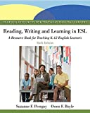 [Reading, Writing, and Learning in ESL: A Resource Book for Teaching K-12 English Learners] (By: Suzanne F. Peregoy) [published: May, 2012]