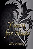 Yearn for Slade (Yearn for ... 2) von Allie Kinsley