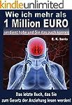Wie ich mehr als 1 Million Euro verdi...