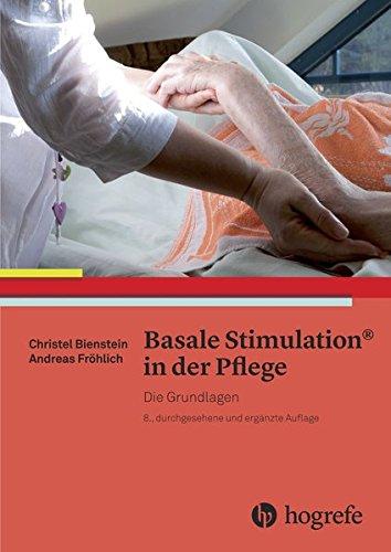 Basale Stimulation® in der Pflege: Die Grundlagen