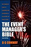 The Event Manager's Bible: How to Plan and Deliver an Event by Des Conway (2006-08-04)
