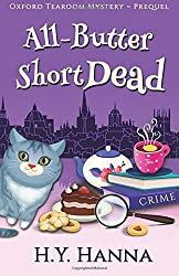 All-Butter ShortDead (Prequel: Oxford Tearoom Mysteries ~ Book 0) by H.Y. Hanna (2016-07-30)