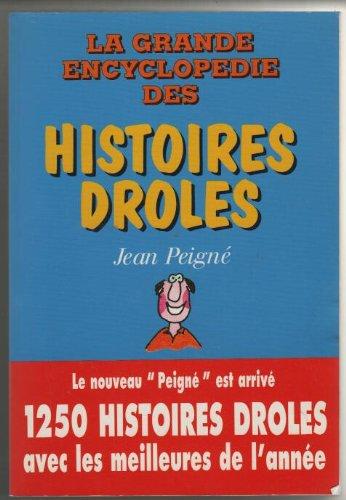 La grande encyclopédie des histoires drôles par Jean Peigné
