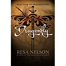 Dragonfly: Book One of the Dragonfly Series (English Edition)