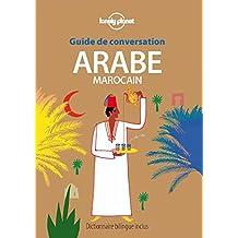 Guide de conversation Arabe marocain - 6ed