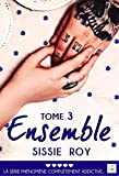 Ensemble - Tome 3