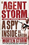 Agent Storm: My Life Inside al-Qaeda (English Edition)