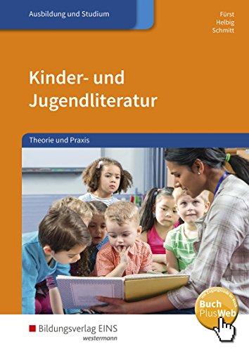 Kinder- und Jugendliteratur: Theorie und Praxis: Schülerband