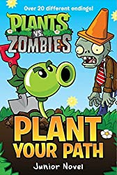 Plant vs. Zombies: Plant Your Path Junior Novel (Plants vs. Zombies)