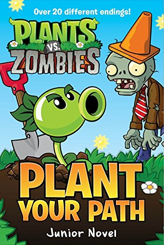 Plant vs. Zombies: Plant Your Path Junior Novel (Plants Vs. Zombies) por Tracey West