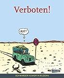 Verboten!: Schwarzer Humor in Bildern (Deutscher Cartoonpreis, Band 2)
