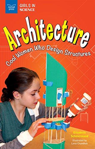 Architecture: Cool Women Who Design Structures (girls In Science) por Schmermund Elizabeth epub