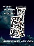 Monokulare - Monoculars: Entwicklungen und Modelle - Developments and Models