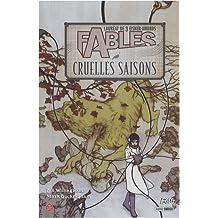 Fables, Tome 6 : Cruelles saisons