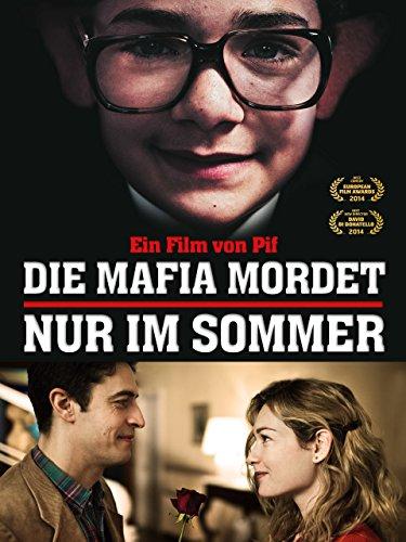 Die Mafia mordet nur im Sommer