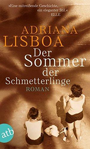 Der Sommer der Schmetterlinge: Roman
