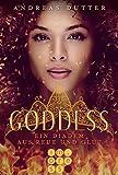 Goddess 1: Ein Diadem aus Reue und Glut