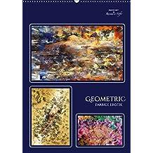 GEOMETRIC - Farbige Erotik (Wandkalender 2017 DIN A2 hoch): Zarte erotische Phantasien in kraftvollen Farben verbunden mit geometrischen Formen (Planer, 14 Seiten ) (CALVENDO Kunst)