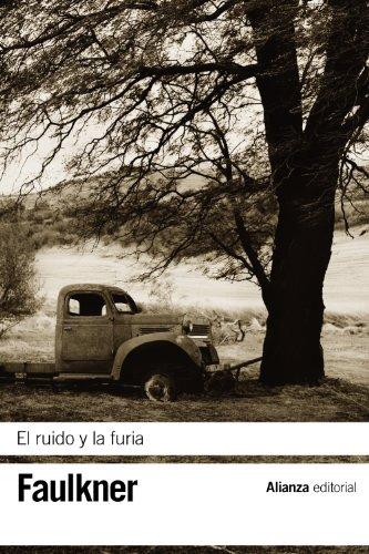 El ruido y la furia / The Sound and the Fury