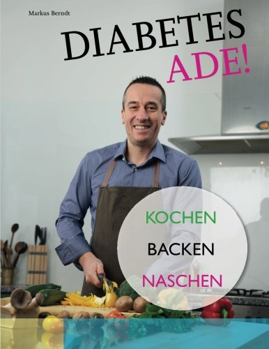 Diabetes-Ade-Kochen-Backen-Naschen