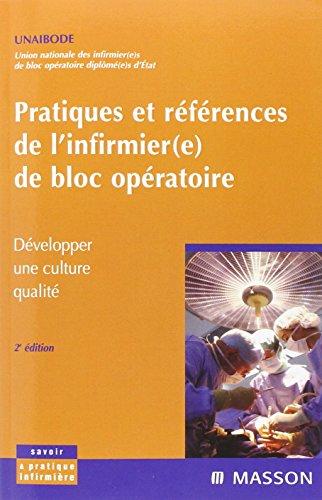Pratiques et références de l'infirmier(e) de bloc opératoire