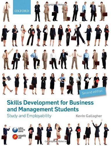 Skills Development for Business and Management Students: Study and Employability by Kevin Gallagher (21-Feb-2013) Paperback