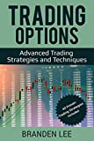 #6: Trading Options: Advanced Trading Strategies and Techniques (40 Proven Trading Strategies Included)