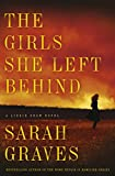 Front cover for the book The Girls She Left Behind by Sarah Graves