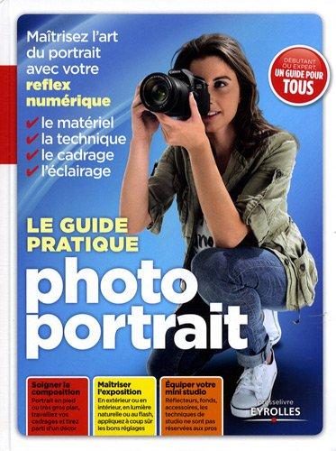 Le guide pratique photo portrait