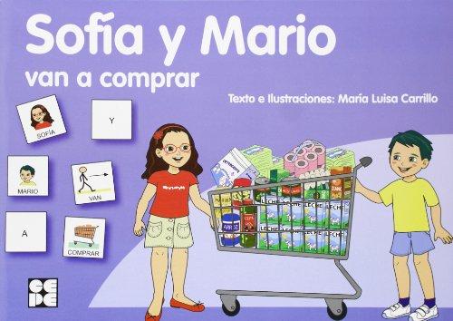 Sofía y Mario van a comprar (Pictogramas) por María Luisa Carrillo Rojo