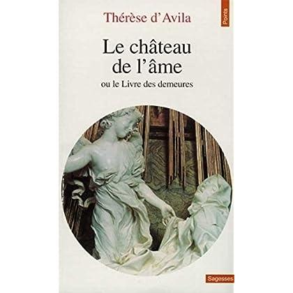 Le château de l'âme, ou, Le livre des demeures