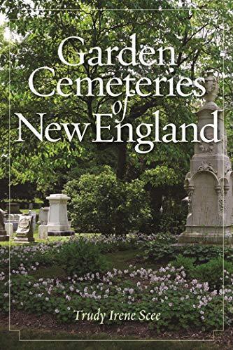 Garden Cemeteries of New England (English Edition)