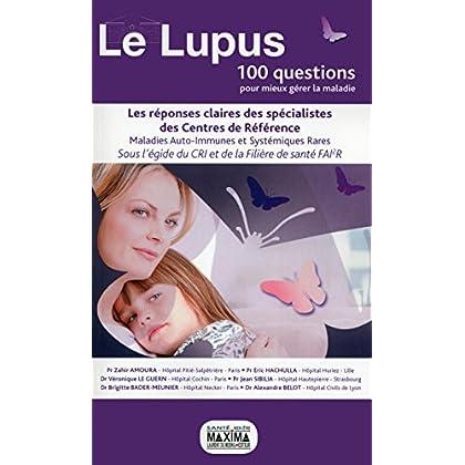 Le Lupus, 100 questions pour mieux gérer la maladie