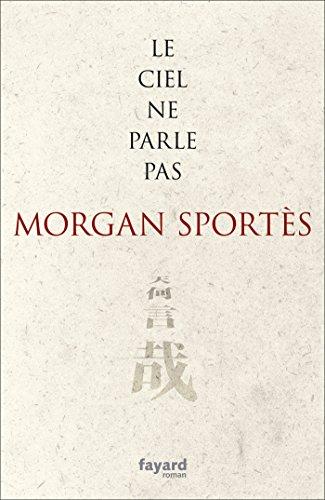 le-ciel-ne-parle-pas-litterature-francaise-french-edition