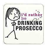 Damen Rather Be Trinken Prosecco Untersetzer Frau Geschenk Neuheit Geburtstag Weihnachten Valentinstag Geschenk