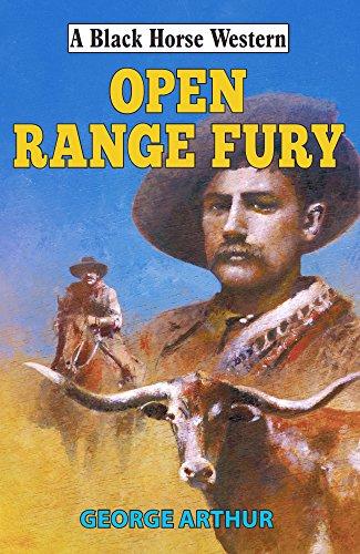 Open Range Fury (Black Horse Western) (English Edition) (Wesson Smith Jackson)