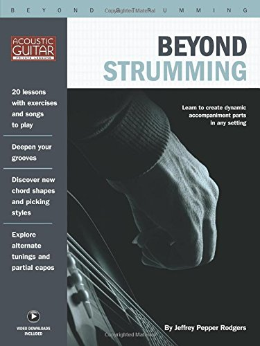 Beyond Strumming: Acoustic Guitar Private Lessons Series por Jeffrey Pepper Rodgers