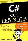 C# pour les nuls by STEPHEN RANDY DAVIS (October 01,2002)