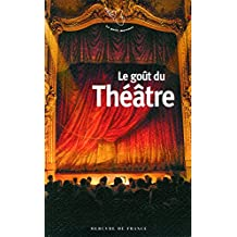 Le gout du théâtre
