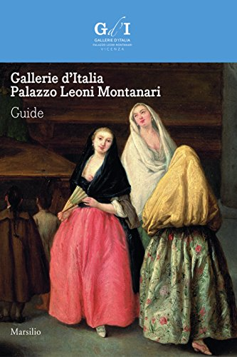 gallerie-ditalia-palazzo-leoni-montanari-guide-english-edition-guide-i-musei