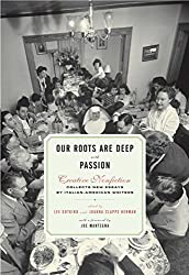 Our Roots Are Deep with Passion by Lee Gutkind (2006-10-17)