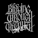 Bleeding Through: The Complete Truth (Audio CD)